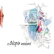 Chopin Weekend Songs