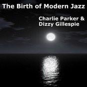 The Birth Of Modern Jazz Songs