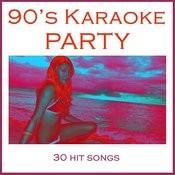 90's Karaoke Party: 30 Hit Songs Songs
