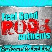 Feel Good Rock Anthems Songs