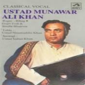 Vocal Recital By Ustad Munawar Ali Khan Songs