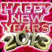 Happy New Year 2013 Songs