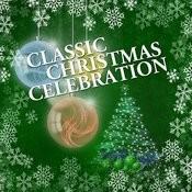 Classic Christmas Celebration Songs