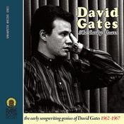 David Gates (The Early Years 1962-1967) Songs