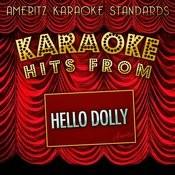 Karaoke Hits From Hello Dolly Songs