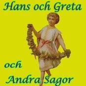 Hans Och Greta Och Andra Sagor Songs