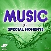 Music For Special Moments, Vol. 2 Songs