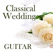 Classical Wedding On Guitar Songs