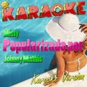 Misty (Popularizado Por Johnny Mathis) [Karaoke Version] - Single Songs