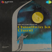 Chaudhvin Ka Chand Ho Song