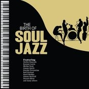 The Birth Of Soul Jazz Songs