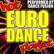 Hot Euro Dance Playlist Songs