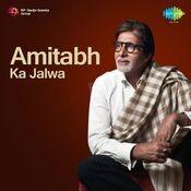 Amitabh Ka Jalwa Songs