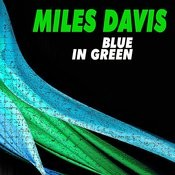 Blue In Green Songs
