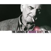 The Sounds Of Ronnie Scott, Vol. 1 Songs