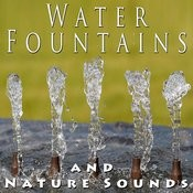 Water Fountains And Nature Sounds Songs