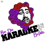 Bon Dia (In The Style Of Els Pets) [Karaoke Version] Song