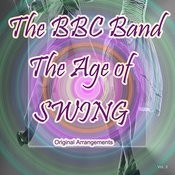 The Age Of Swing: Original Arrangements, Vol. 3 Songs