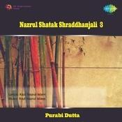 Sraddhanjali - Nazrul Shatak  Vol 3 Songs