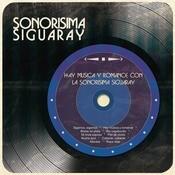 Hay Msica Y Romance Con La Sonorsima Siguaray Songs
