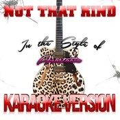 Not That Kind (In The Style Of Anastacia) [Karaoke Version] - Single Songs