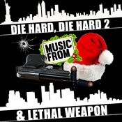 Music From: Die Hard, Die Hard 2 & Lethal Weapon Songs