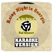 Rainy Night In Georgia (From New Album 'soul Book') [In The Style Of Rod Stewart] [Karaoke Version] Song
