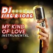 My Kind Of Love (Originally Performed By Emeli Sande) [Instrumental] Songs