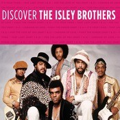 Discover Isley Brothers Songs