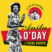 Let Me Off Uptown: The Best Of Anita O'Day Songs