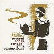 St Etienne Presents Lyons Cornerhouse Songs