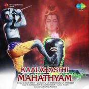Sri Kaalahasthi Mahatyam Songs