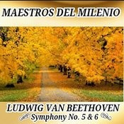 Ludwig Van Beethoven, Symphony 5 & 6 - Maestros Del Milenio Songs
