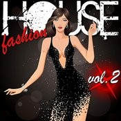 House Fashion Vol. 2 Songs