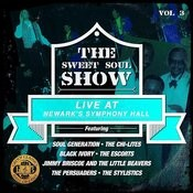 The Sweet Soul Show: Live At Newark's Symphony Hall - Volume 3 (Digitally Remastered) Songs