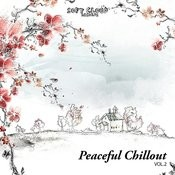 Peaceful Chillout Vol. 2 Songs
