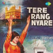 Tere Gang Nyare Songs