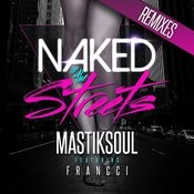 Naked In The Streets (Silvio Luz Remix) Song