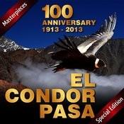 El Condor Pasa: 100 Anniversary (1913 - 2013) Songs