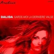 Garde-Moi La Dernièer Valse Songs