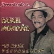 Recordando A Rafael Montaño Songs
