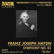 """Haydn: Symphony No. 83 """"the Hen"""" Songs"""