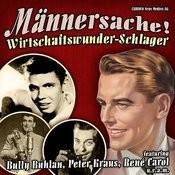 """Männersache-Wirtschaftswunder-Schlager"""" (Original-Recordings) Songs"""