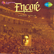 Jagjit Chitra - Encore Songs