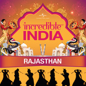 Incredible India - Rajasthan Songs
