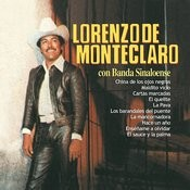 Lorenzo de Monteclaro Con Banda Sinaloense Songs