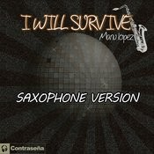 I Will Survive (Saxophone Version) Song