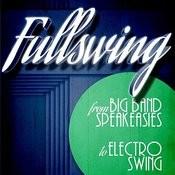Full Swing From Big Band Speakeasies To Electro Swing Songs