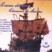Écume De Mer - Chansons De Marins Songs