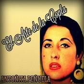 Antoñita Peñuela - El Arte De La Copla Songs